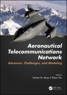 Aeronautical telecommunications network by Sarhan M. Musa