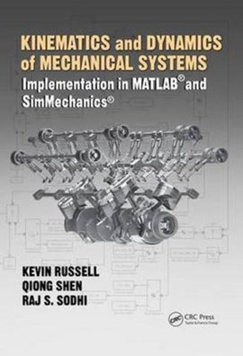 Kinematics and dynamics of mechanical systems by Kevin Russell