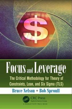 Focus and leverage by Bruce Nelson