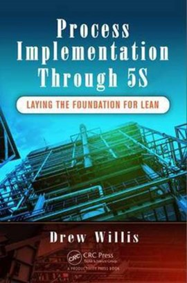 Process implementation through 5S by Drew Willis