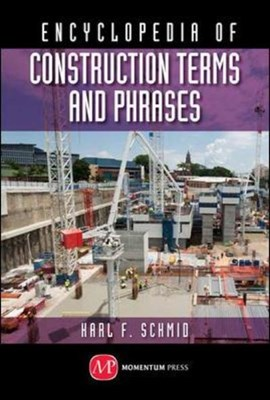Concise encyclopedia of construction terms and phrases by Schmid