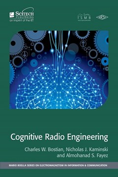 Cognitive radio engineering by Charles W Bostian