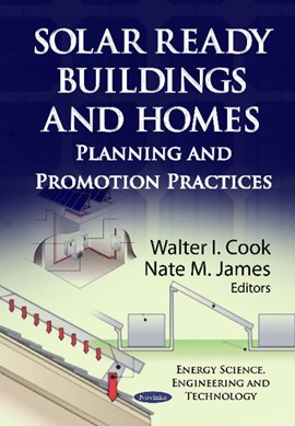 Solar ready buildings and homes by Walter I Cook