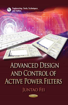 Advanced design and control of active power filters by Juntao Fei