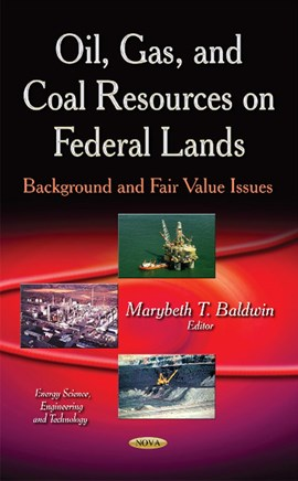 Oil, gas, and coal resources on federal lands by Marybeth T Baldwin