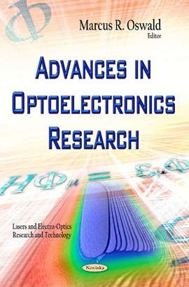Advances in optoelectronics research by Marcus R Oswald