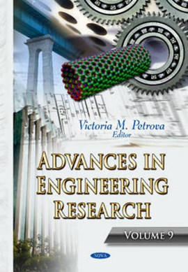 Advances in engineering research. Volume 9 by Victoria M Petrova