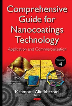 Comprehensive guide for nanocoatings technology. Volume 4 Application and commercialization by Mahmood Aliofkhazraei