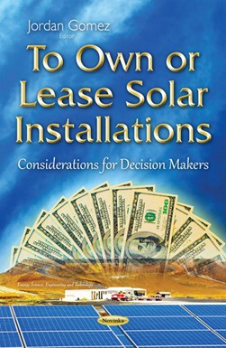 To own or lease solar installations by Jordan Gomez