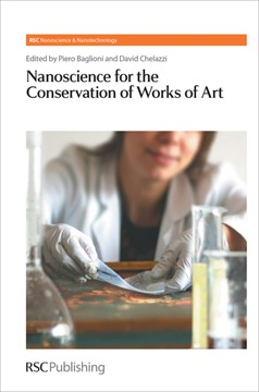 Nanoscience for the conservation of works of art by Piero Baglioni