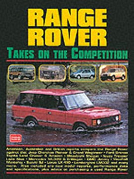 Range Rover Takes on the Competition by R. M Clarke