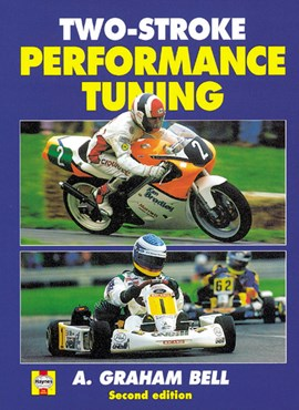 Two-stroke performance tuning by A. Graham Bell
