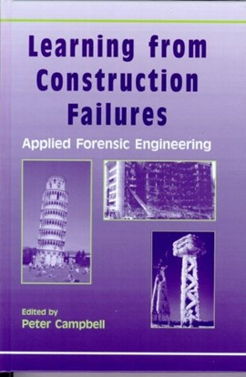 Learning from construction failures by Peter Campbell