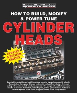 How to build, modify & power tune cylinder heads by Peter Burgess
