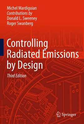 Controlling radiated emissions by design by Michel Mardiguian