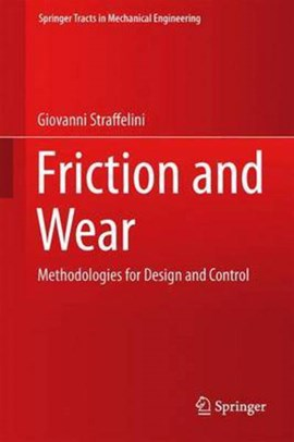 Friction and wear by Giovanni Straffelini