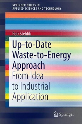 Up-to-date waste-to-energy approach by Petr Stehlik