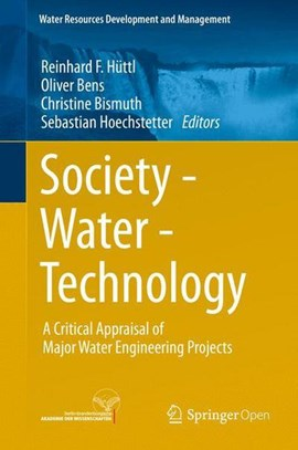 Society, water, technology by Reinhard F. Hüttl