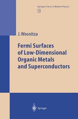 Fermi Surfaces of Low-Dimensional Organic Metals and Superconductors by Joachim Wosnitza