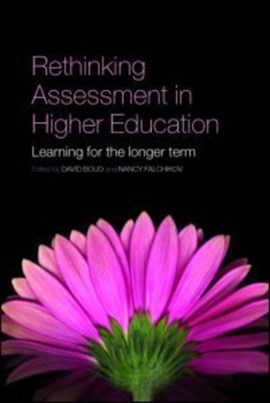 Rethinking assessment in higher education by David Boud