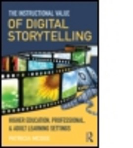 The instructional value of digital storytelling by Patricia McGee