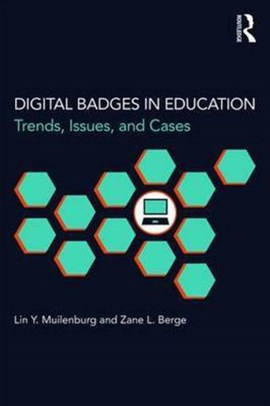 Digital badges in education by Lin Y. Muilenburg