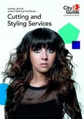 Level 2 Technical Certificate in Cutting and Styling Services: Learner Journal