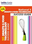 National 5 health & food technology. Success guide