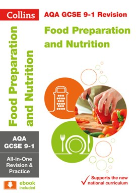 AQA GCSE food preparation and nutrition by Collins GCSE