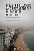 Disaster planning and preparedness in the hotel industry
