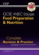 New 9-1 GCSE Food Preparation & Nutrition WJEC Eduqas Complete Revision & Practice (with Online Edn)