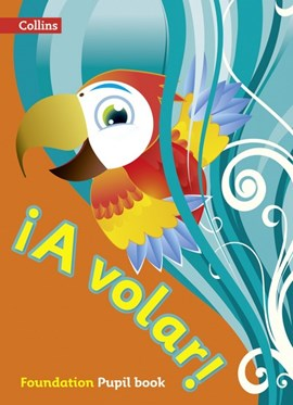 ãA volar! Foundation level Pupil book by Collins UK