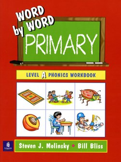 Word by word primary. Level A phonics workbook by Steven J. Molinsky
