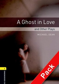 A ghost in love and other plays by Michael Dean