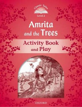 Amrita and the trees. Activity book and play by Victoria Tebbs