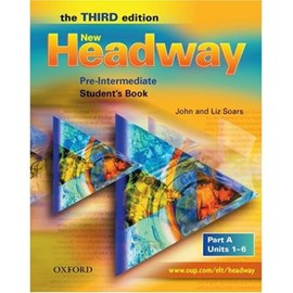New Headway: Pre-Intermediate Third Edition: Student's Book A by John Soars