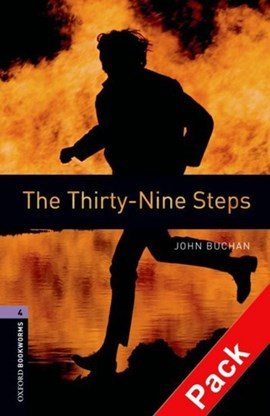 Oxford Bookworms Library: Level 4:: The Thirty-Nine Steps audio CD pack by John Buchan