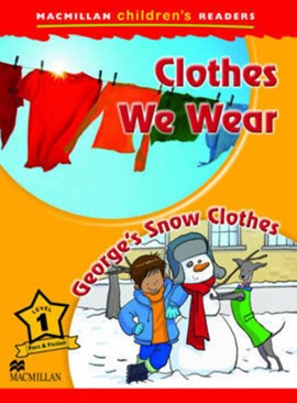 Macmillan Childrens Readers - Clothes We Wear - Georges Snow Clothes - Leve by Joanna Pascoe
