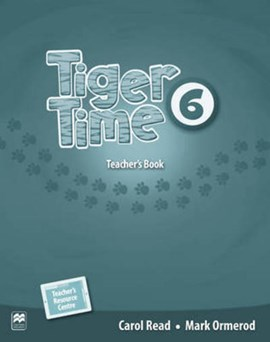 Tiger Time Level 6 Teacher's Book Pack by Carol Read