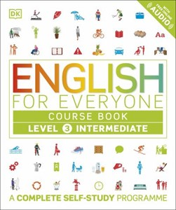 English for everyone. Level 3 intermediate. Course book by DK
