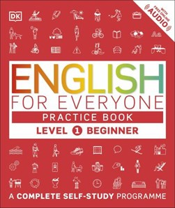 English for everyone. Level 1, beginner Practice book by Thomas Booth
