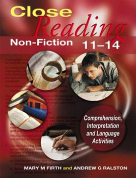 Close Reading Non-Fiction 11-14 by Mary M. Firth