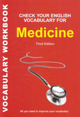 Check your English vocabulary for medicine by David Riley