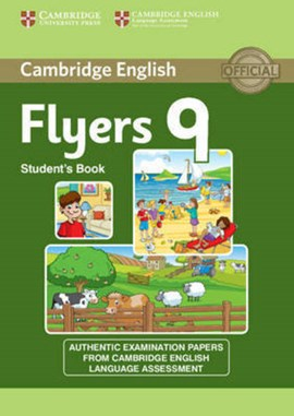 Cambridge English young learners 9 Flyers student's book by