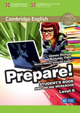 Cambridge English prepare!. Level 6. Student's book and online workbook by James Styring