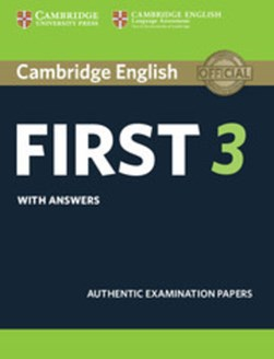 Cambridge English first 3. Student's book with answers by