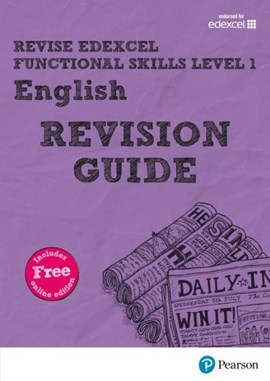 Revise Edexcel functional skills level 1 English. Revision guide by Ms Julie Hughes
