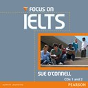 Focus on IELTS. CDs 1 and 2