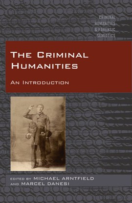 The criminal humanities by Mike Arntfield