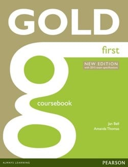 Gold first. Coursebook by Jan Bell